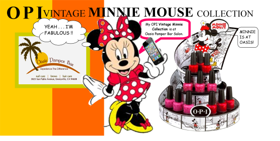 OPI's Vintage Minnie Mouse Polish Collection is now available Oasis Pamper Bar Salon  from your nail professionals.